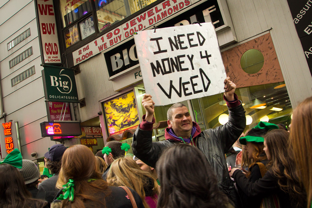 I need Money for Weed - New York, USA
